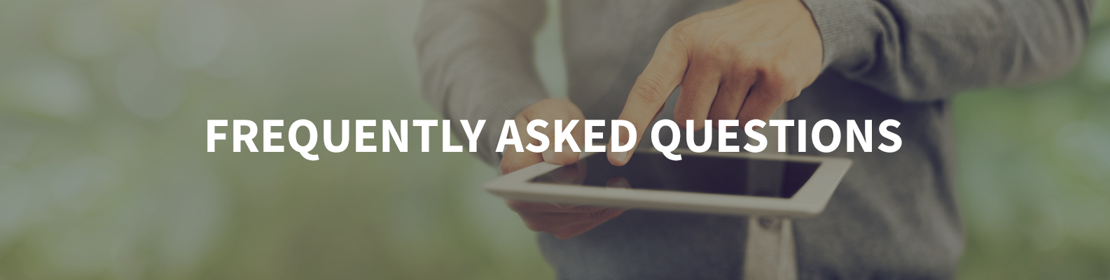 man's hand scrolling over ipad, text across image reads: frequently asked questions