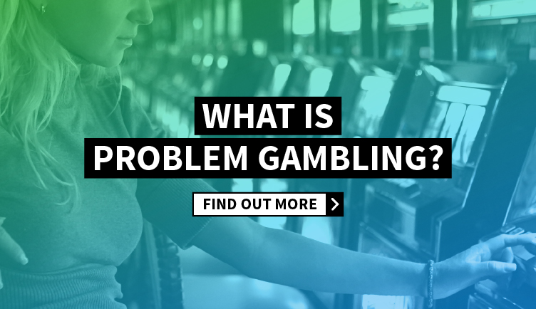 What is problem gambling?